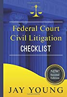 Federal Court Civil Litigation Checklist