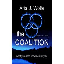 The Coalition: (Teen Paranormal Dark Fantasy) (Coalition Book 1)