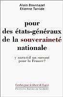 Pour des etats generaux de la souverainete nationale