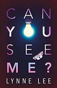 Can You See Me? by [Lee, Lynne]