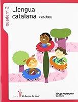 Projecte Els Camins del Saber, llengua catalana, 2 Educació Primària. Quadern