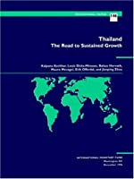 Thailand: The Road to Sustained Growth (International Monetary Fund Occasional Paper)
