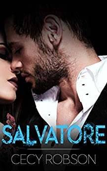 Salvatore: An In Too Far Novel by [Robson, Cecy]
