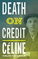 Death on Credit (Alma Classics)