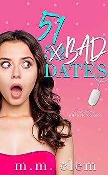 51 Bad Dates by [clem, m.m.]