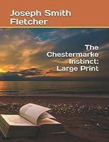 The Chestermarke Instinct: Large Print