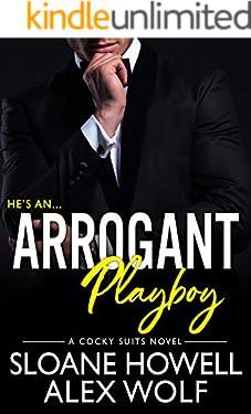 Arrogant Playboy (Cocky Suits Chicago Book 4)