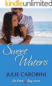 Sweet Waters (An Otter Bay Novel Book 1)