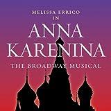 Anna Karenina: The Broadway Musical 画像