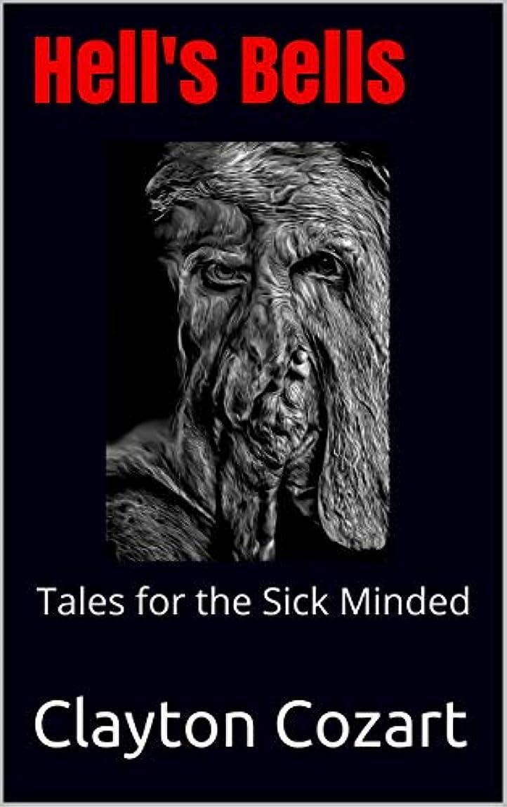 備品トレーダークリップHell's Bells: Tales for the Sick Minded (English Edition)