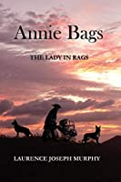 Annie Bags: The Lady in Rags
