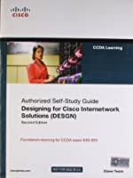 Designing for Cisco Internetwork Solutions (DESGN) (Authorized CCDA Self-Study Guide) (Exam 640-863), 2nd ed. [Paperback] Diane Teare and Pearson