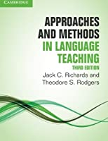 Approaches and Methods in Language Teaching (Cambridge Language Teaching Library) by Jack C. Richards Theodore S. Rodgers(2014-06-16)