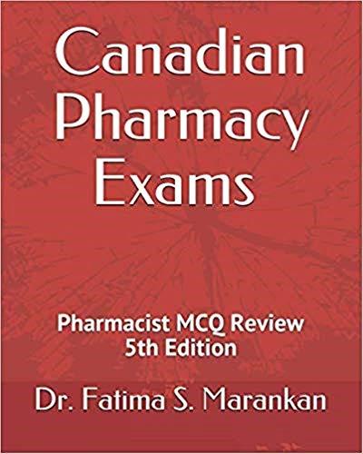 Canadian Pharmacy Exams – Pharmacist MCQ Review 2019