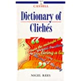 Cassell Dictionary of Cliches