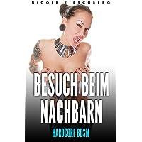 Besuch beim Nachbarn [Hardcore BDSM] (German Edition)