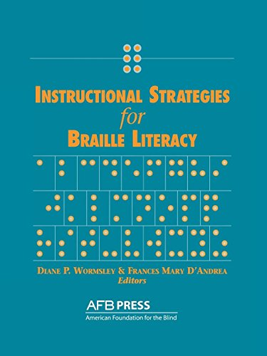 Download Instructional Strategies for Braille Literacy 0891289364