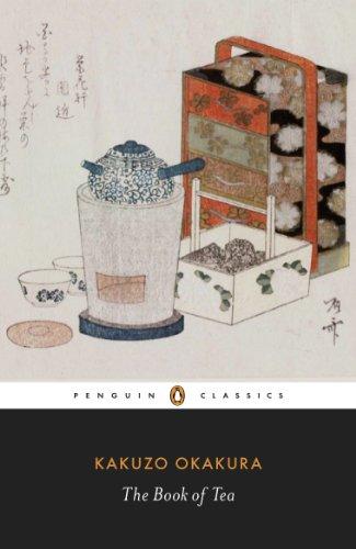 The Book of Tea (Penguin Classics) (English Edition)