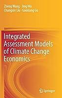 Integrated Assessment Models of Climate Change Economics