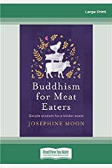 Buddhism for Meat Eaters Paperback