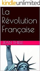 La Révolution Française (French Edition)