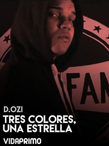 D.OZi - Tres Colores, Una Estrella