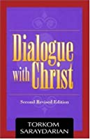 Dialogue with Christ