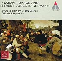 German Peasant, Dance and Street Songs in the 16thCentury