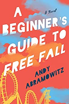 A Beginner's Guide to Free Fall by [Abramowitz, Andy]