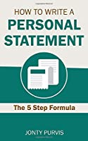 How to Write a Personal Statement: The Five Step Formula for Writing a UCAS Personal Statement