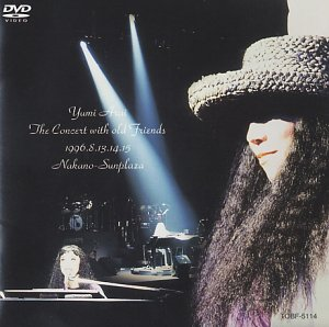 Yumi Arai The Concert with Old Friends [DVD] / 荒井由実 (出演)