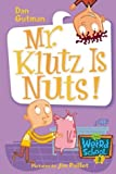 My Weird School #2: Mr. Klutz Is Nuts! (My Weird School series) (English Edition)
