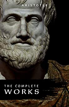 Aristotle: The Complete Works by [Aristotle]