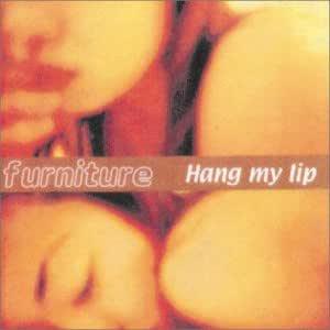 Hang my lip [7 inch Analog]
