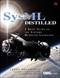 SysML Distilled: A Brief Guide to the Systems Modeling Langu…