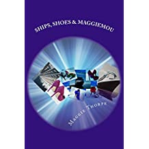 Ships,Shoes & Maggiemou.