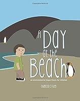 A Day at the Beach: An Environmental Impact Book for Children