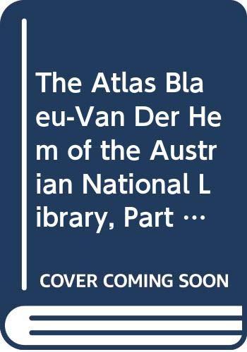 Download The Atlas Blaeu-Van Der Hem of the Austrian National Library, Part 2: Italy, Switzerland & the Netherlands 9061943485