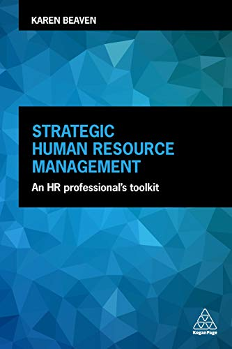 Download Strategic Human Resource Management: An HR Professional's Toolkit 0749484047