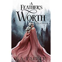 A Feather's Worth (Spawn of Darkness Book 2)