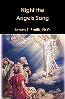 Night the Angels Sang