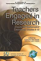 Teachers Engaged in Research: Inquiry into Mathematics Classrooms, Grades 9-12