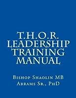 T.h.o.r. Leadership Training Manual