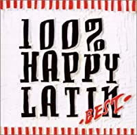 100% HAPPY LATIN BEST