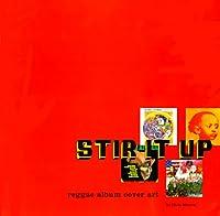 Stir It Up: Reggae Album Cover Art