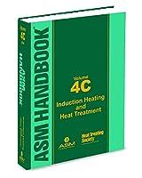 ASM Handbook, Volume 4C: Induction Heating and Heat Treatment