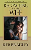 Reconciling With Your Wife【洋書】 [並行輸入品]