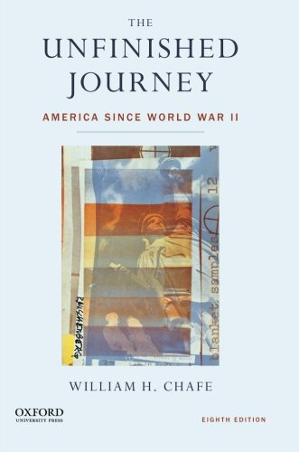 Download The Unfinished Journey: America Since World War II 0199347999