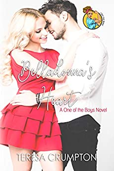 Belladonna's Heart: I Ain't Your Mama Collab (One of the Boys Book 6) by [Crumpton, Teresa]
