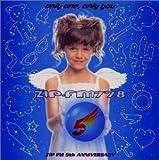 オンリー・ワン・オンリー・ユー~ZIP-FM 5th Anniversary